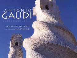 Antonio Gaudi: Master Architect (Hardcover)