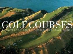 Golf Courses: Fairways of the World (Hardcover)