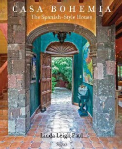 Casa Bohemia: The Spanish-Style House (Hardcover)