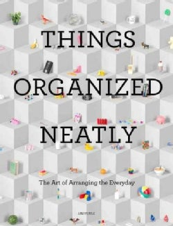 Things Organized Neatly (Hardcover)