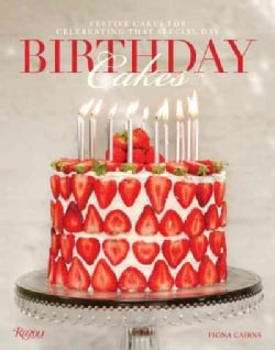 Birthday Cakes: Festive Cakes for Celebrating That Special Day (Hardcover)