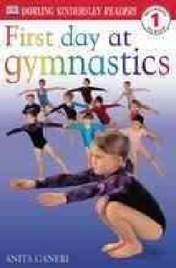 First Day at Gymnastics (Paperback)