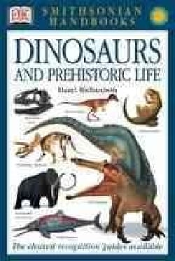 Dinosaurs and Prehistoric Life (Paperback)