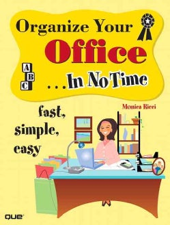 Organize Your Office In No Time (Paperback)