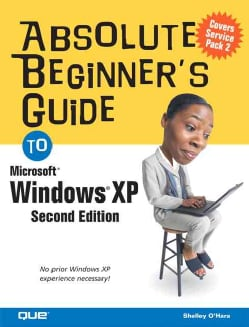 Absolute Beginner's Guide To Microsoft Windows Xp (Paperback)