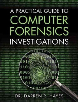A Practical Guide to Computer Forensics Investigations (Paperback)