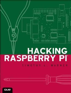 Hacking Raspberry Pi (Paperback)
