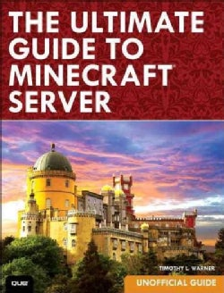 The Ultimate Guide to Minecraft Server (Paperback)