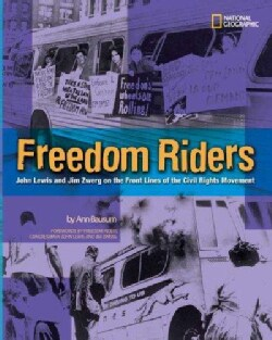 Freedom Riders: John Lewis and Jim Zwerg on the Front Lines of the Civil Rights Movement (Hardcover)