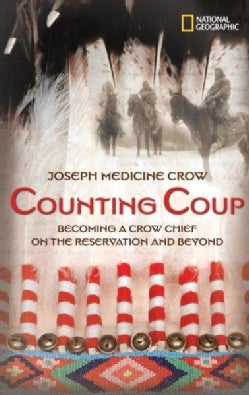 Counting Coup: Becoming a Crow Chief on the Reservation And Beyond (Hardcover)