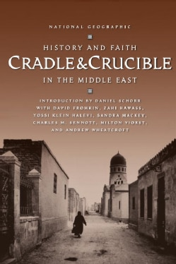 Cradle & Crucible: History and Faith in the Middle East (Paperback)