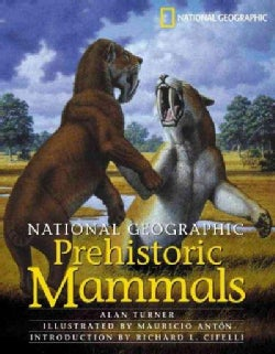 National Geographic Prehistoric Mammals (Hardcover)