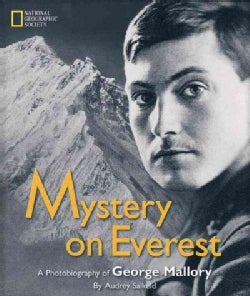 Mystery on Everest: Photobiography of George Mallory (Hardcover)