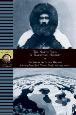 The North Pole: A Narrative History (Paperback)