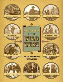 True Tales of the Wild West (Hardcover)
