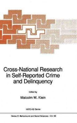 Cross-National Research in Self-Reported Crime and Delinquency (Hardcover)