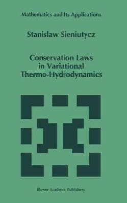 Conservation Laws in Variational Thermo-Hydrodynamics (Hardcover)