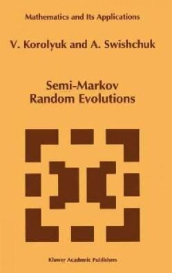Semi-Markov Random Evolutions (Hardcover)