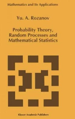 Probability Theory, Random Processes and Mathematical Statistics (Hardcover)
