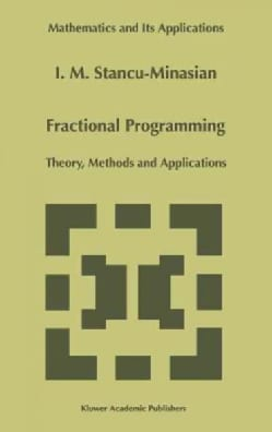 Fractional Programming: Theory, Methods and Applications (Hardcover)