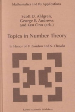 Topics in Number Theory: In Honor of B. Gordon and S. Chowla (Hardcover)