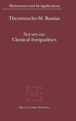 Survey on Classical Inequalities (Hardcover)
