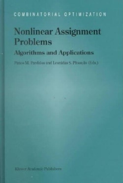 Nonlinear Assignment Problems: Algorithms and Applications (Hardcover)