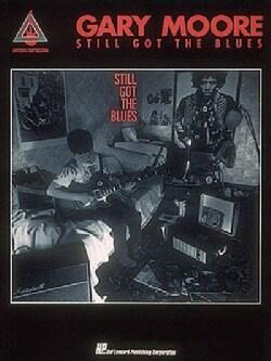 Still Got the Blues/Hl00694802 (Paperback)