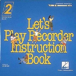 Learning Unlimited Let's Play Recorder Method (Paperback)