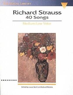Richard Strauss40 Songs: Medium/Low Voice (Paperback)