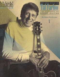 Jazz Style of Tal Farlow: The Elements of Beebop (Paperback)