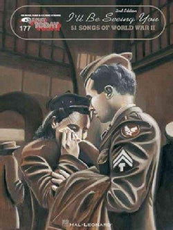 I'll Be Seeing You: 50 Songs of World War II (Other book format)