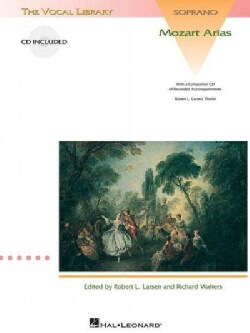 Mozart Arias for Soprano: The Vocal Library