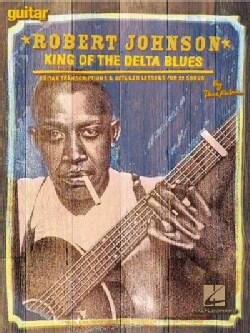 Robert Johnson: King of the Delta Blues (Paperback)