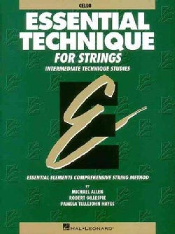 Essential Technique for Strings - Cello: Intermediate Technique Studies (Paperback)