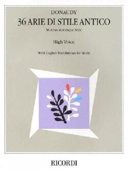 36 Arie Di Stile Antico: 36 Arias in Antique Style (Paperback)