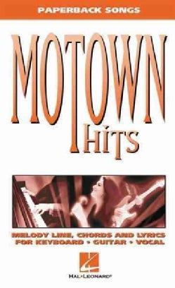 Motown Hits: Melody Line, Chords and Lyrics for Keyboard, Guitar, Vocal (Paperback)