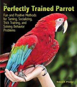 The Perfectly Trained Parrot (Paperback)