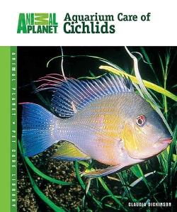 Aquarium Care of Cichlids (Hardcover)