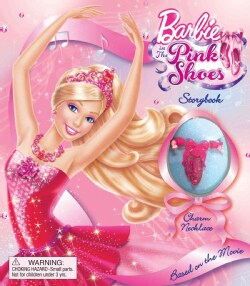Barbie in the Pink Shoes: Storybook and Bracelet (Board book)