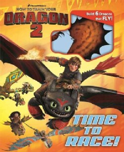 How to Train Your Dragon 2: Time to Race! (Hardcover)