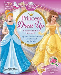 Princess Dress Up: A Forever Sticker Storybook (Hardcover)