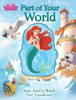 Part of Your World: Spin Around (Board book)