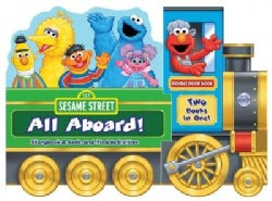 Sesame Street All Aboard!: Storybook & Seek-and-Find Activities (Board book)
