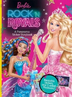 Barbie in Rock 'n Royals: A Panorama Sticker Storybook (Paperback)