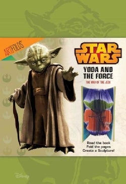 Yoda and the Force: The Way of the Jedi (Hardcover)