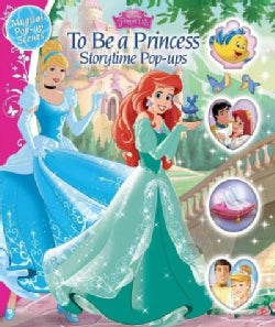 To Be a Princess: Storytime Pop-ups (Hardcover)