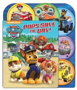 Pups Save the Day! (Board book)