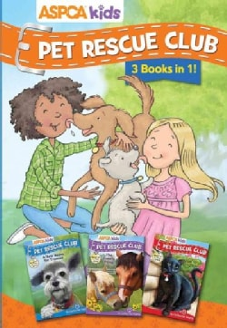 ASPCA Pet Rescue Club Collection: A New Home for Truman / No Time for Hallie / the Lonely Pony (Paperback)