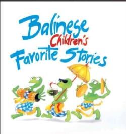Balinese Children's Favorite Stories (Paperback)